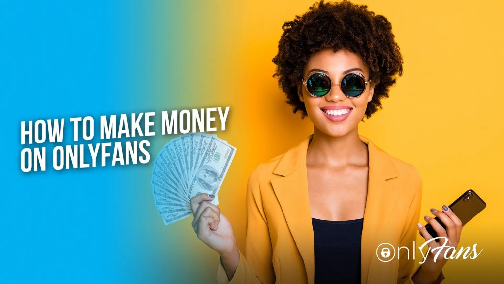 How-to-make-money-on-OnlyFans